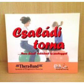 Családi torna...Thera-Band labdával és szalaggal c magyar nyelvű könyv
